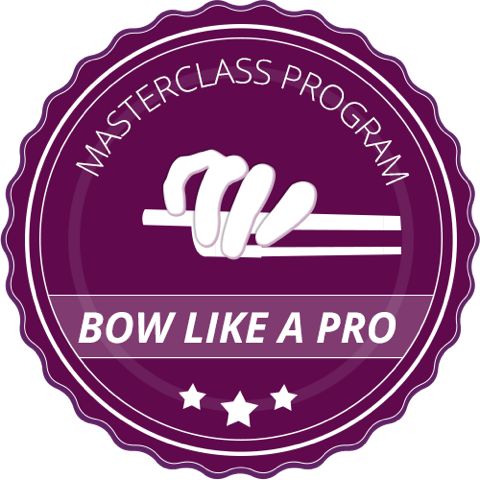 Bow like a Pro Masterclass Program